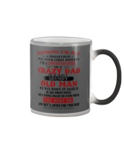 crazy dad born in march Color Changing Mug thumbnail