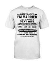 i'm married to a freakin sexy wife february Classic T-Shirt front