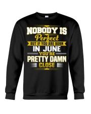june nobody is perfect Crewneck Sweatshirt thumbnail