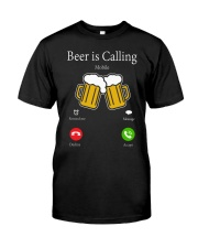 beer is call Classic T-Shirt front