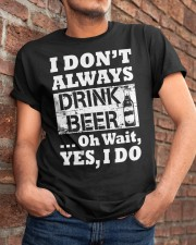 drink beer Classic T-Shirt apparel-classic-tshirt-lifestyle-26