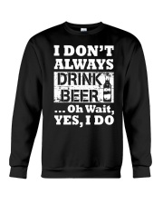 drink beer Crewneck Sweatshirt thumbnail