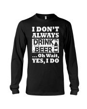 drink beer Long Sleeve Tee thumbnail
