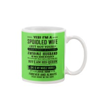yes i'm a spoiled wife march Mug thumbnail