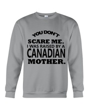 I was raise by a Canadian mother Crewneck Sweatshirt thumbnail