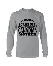 I was raise by a Canadian mother Long Sleeve Tee thumbnail