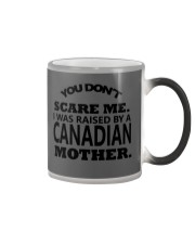 I was raise by a Canadian mother Color Changing Mug thumbnail