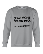 some moms cuss to much Crewneck Sweatshirt thumbnail