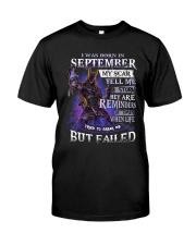September but failed Classic T-Shirt front