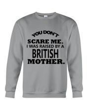 I was raise by a British mother Crewneck Sweatshirt thumbnail