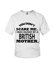 I was raise by a British mother Youth T-Shirt thumbnail