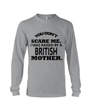 I was raise by a British mother Long Sleeve Tee thumbnail