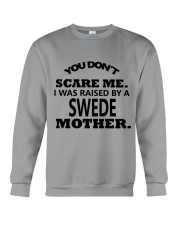I was raise by a Swede mother Crewneck Sweatshirt thumbnail