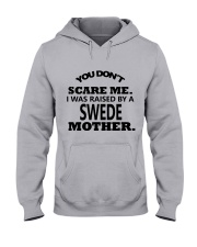 I was raise by a Swede mother Hooded Sweatshirt thumbnail