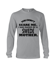 I was raise by a Swede mother Long Sleeve Tee thumbnail
