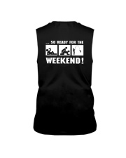 so ready for the weekend Sleeveless Tee thumbnail