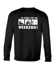so ready for the weekend Crewneck Sweatshirt thumbnail