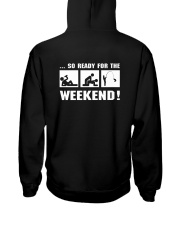 so ready for the weekend Hooded Sweatshirt thumbnail