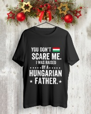 i was raised by a HUNGARIAN father Classic T-Shirt lifestyle-holiday-crewneck-front-2