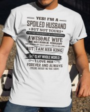 yes i'm a spoiled husband february Classic T-Shirt apparel-classic-tshirt-lifestyle-28