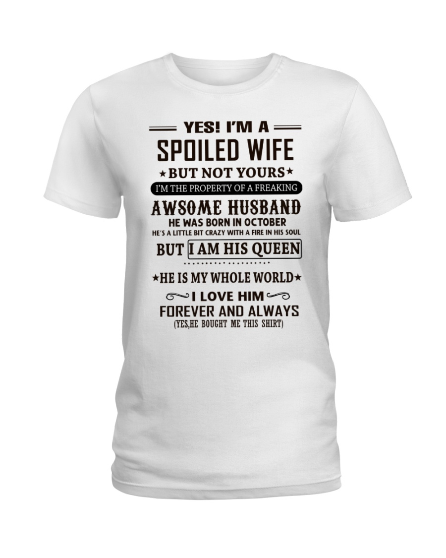 spoiled wife october Ladies T-Shirt