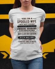 yes i'm a spoiled wife december Ladies T-Shirt apparel-ladies-t-shirt-lifestyle-04