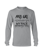 april girl my face defintely will Long Sleeve Tee thumbnail