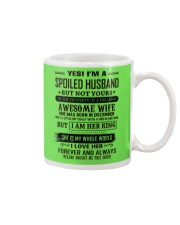 yes i'm a spoiled husband december Mug thumbnail