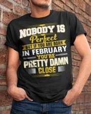 february nobody is perfect Classic T-Shirt apparel-classic-tshirt-lifestyle-26