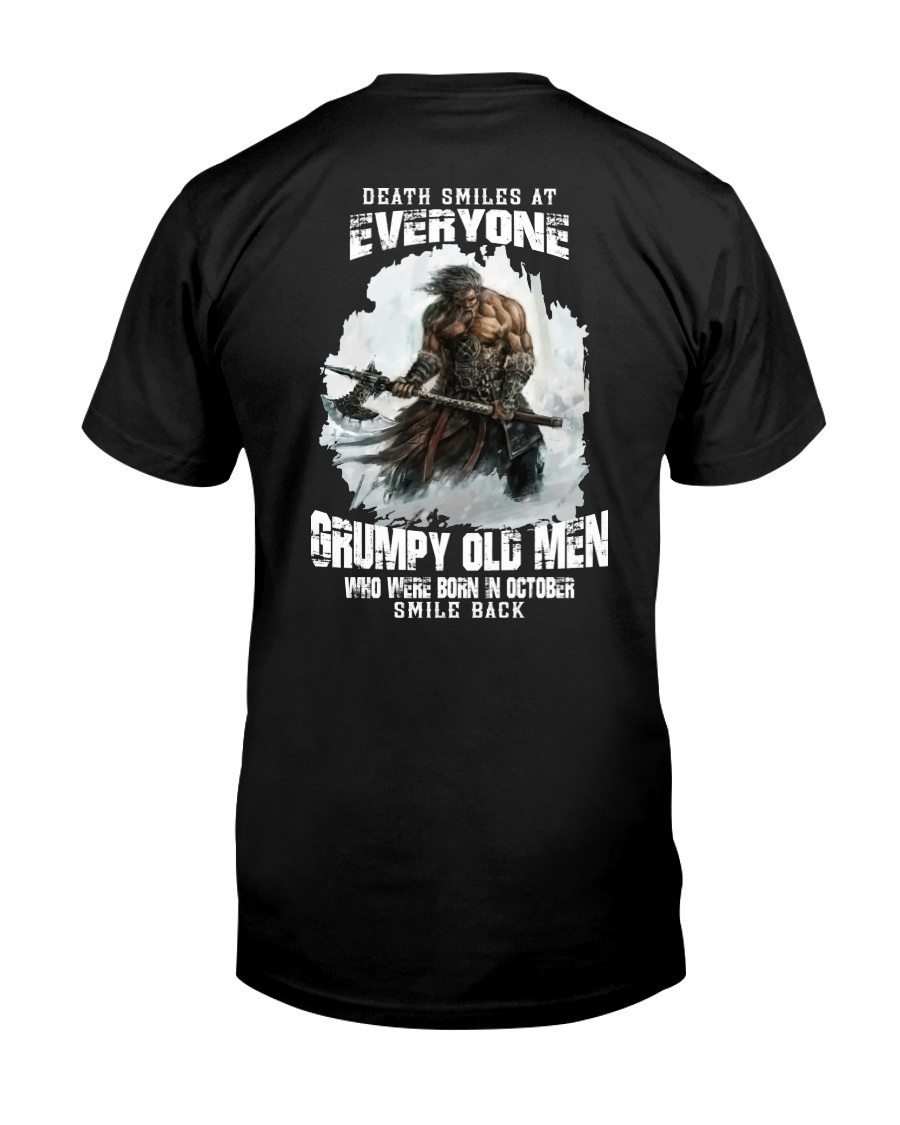 death smiles at everyone grumpy old men october Classic T-Shirt