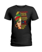 julio soy una reina Ladies T-Shirt front