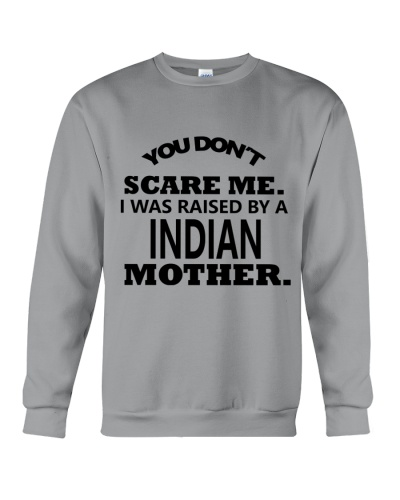 I was raise by a Indian mother