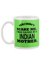 I was raise by a Indian mother Mug back