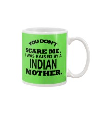 I was raise by a Indian mother Mug front
