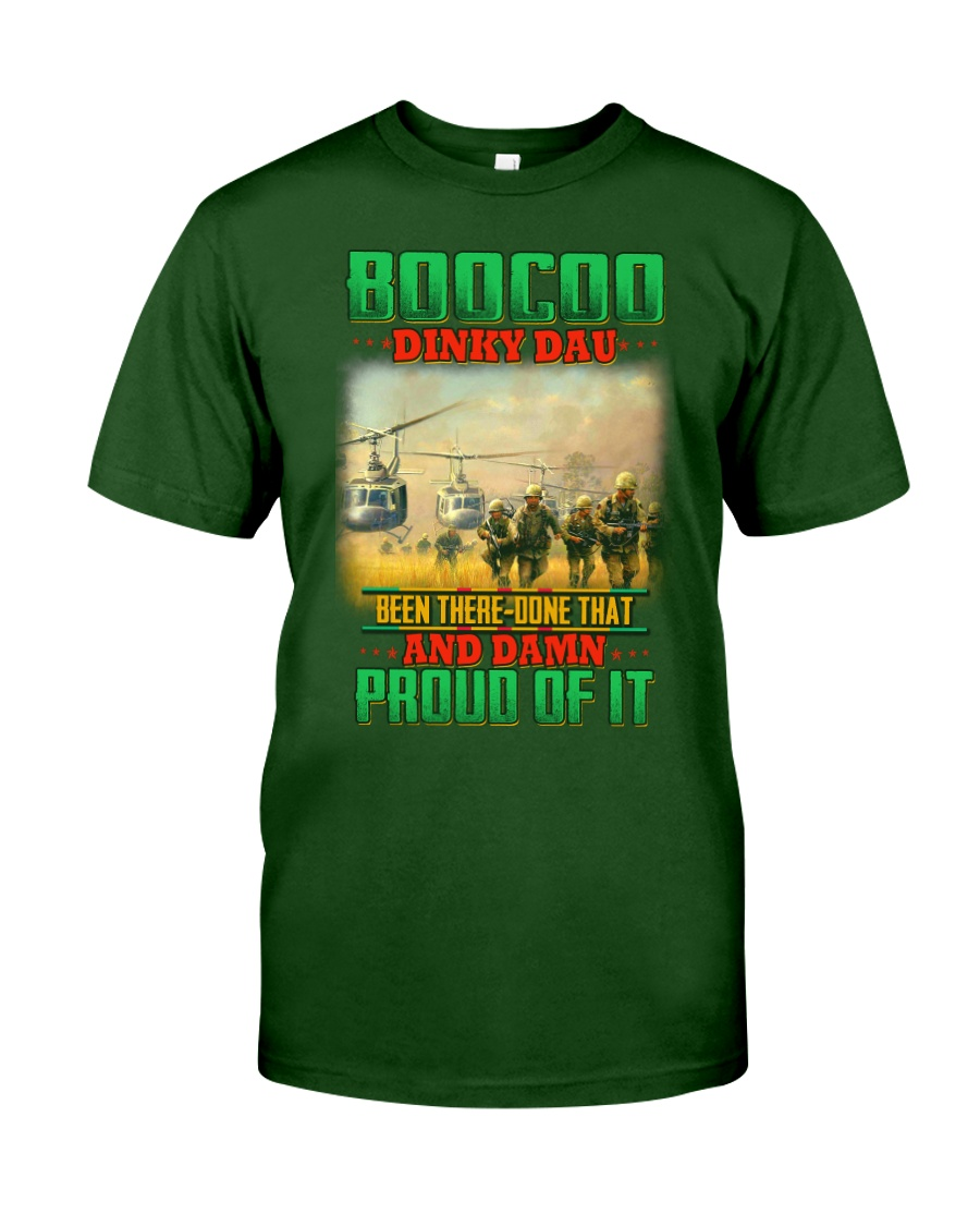 Boocoo Dinky Dau-Been There Done That Classic T-Shirt