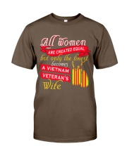 The Finest becomes a Vietnam Veteran's Wife Classic T-Shirt front