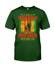 Like My Father Classic T-Shirt front