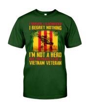 I Served-I Sacrificed-I Regret Nothing Classic T-Shirt front