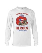 Hero Vietnam Veteran's Wife Long Sleeve Tee thumbnail
