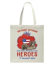 Hero Vietnam Veteran's Wife Tote Bag thumbnail