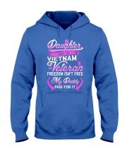 Vietnam Veteran Daughter - My Daddy Paid for it Hooded Sweatshirt thumbnail