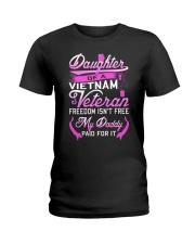 Vietnam Veteran Daughter - My Daddy Paid for it Ladies T-Shirt thumbnail