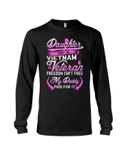 Vietnam Veteran Daughter - My Daddy Paid for it Long Sleeve Tee thumbnail