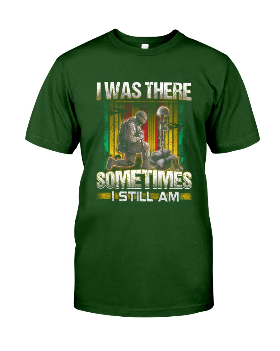 Vietnam Vet Was There Classic T-Shirt