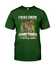Vietnam Vet Was There Classic T-Shirt front