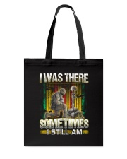 Vietnam Vet Was There Tote Bag thumbnail