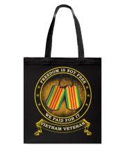 Vietnam Veteran Paid For Freedom Tote Bag thumbnail