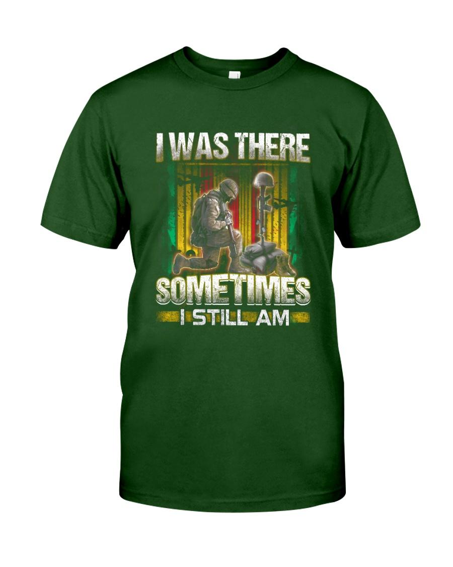 Vietnam Vet Was There Classic T-Shirt
