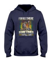 Vietnam Vet Was There Hooded Sweatshirt thumbnail