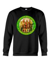 No Brother Ever Stand Alone Crewneck Sweatshirt thumbnail
